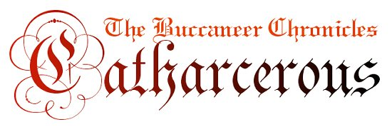 The Buccaneer Chronicles: Catharcerous
