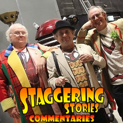 Staggering Stories Commentary: Doctor Who - The Five(ish) Doctors Reboot