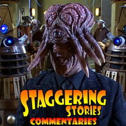 Staggering Stories Commentary: Doctor Who - Daleks in Manhattan
