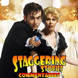 Staggering Stories Commentary: Doctor Who - Voyage of the Damned