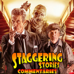 Staggering Stories Commentary: Doctor Who - Mummy on the Orient Express