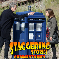 Staggering Stories Commentary: Doctor Who - Flatline