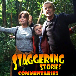 Staggering Stories Commentary: Doctor Who - In the Forest of the Night