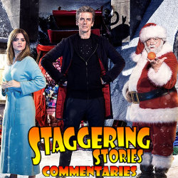 Staggering Stories Commentary: Doctor Who - Last Christmas
