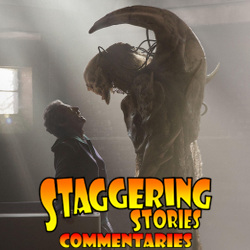Staggering Stories Commentary: Doctor Who - Before the Flood