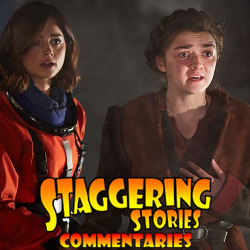 Staggering Stories Commentary: Doctor Who - The Girl Who Died
