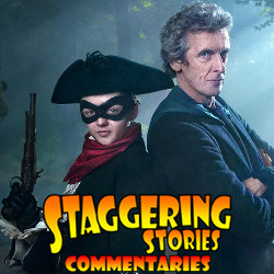 Staggering Stories Commentary: Doctor Who - The Woman Who Lived