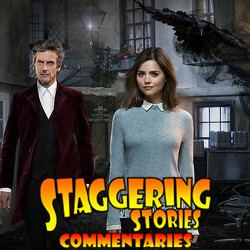 Staggering Stories Commentary: Doctor Who - Face the Raven