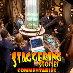 Staggering Stories Commentary: Doctor Who - Journey's End