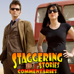 Staggering Stories Commentary: Doctor Who - Planet of the Dead