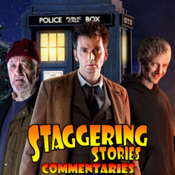 Staggering Stories Commentary: Doctor Who - The End of Time, Part One