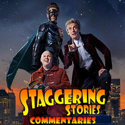 Staggering Stories Commentary: Doctor Who - The Return of Doctor Mysterio