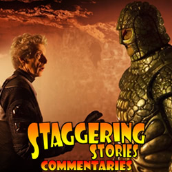 Staggering Stories Commentary: Doctor Who - Empress of Mars