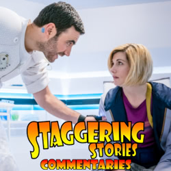 Staggering Stories Commentary: Doctor Who - The Tsuranga Conundrum