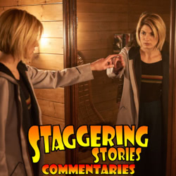 Staggering Stories Commentary: Doctor Who - It Takes You Away