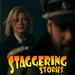 Staggering Stories Commentary: Doctor Who - Spyfall, Part Two
