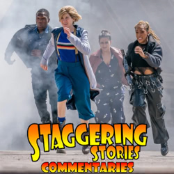 Staggering Stories Commentary: Doctor Who - Orphan 55