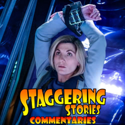 Staggering Stories Commentary: Doctor Who - Can You Hear Me?