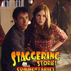 Staggering Stories Commentary: Doctor Who - The Almost People