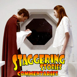Staggering Stories Commentary: Doctor Who - A Good Man Goes to War