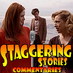 Staggering Stories Commentary: Doctor Who - The Time of Angels