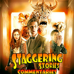 Staggering Stories Commentary: Doctor Who - The God Complex