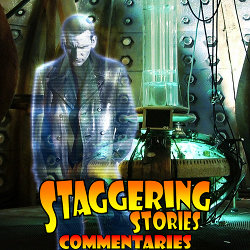 Staggering Stories Commentary: Doctor Who - The Parting of the Ways
