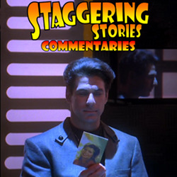 Staggering Stories Commentary: Babylon 5 - In the Shadow of Z'ha'dum