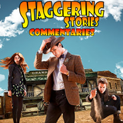 Staggering Stories Commentary: Doctor Who - A Town Called Mercy