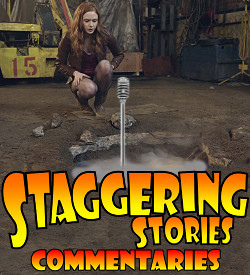 Staggering Stories Commentary: Doctor Who - The Hungry Earth