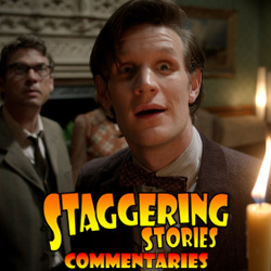 Staggering Stories Commentary: Doctor Who - Cold War