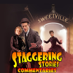 Staggering Stories Commentary: Doctor Who - The Crimson Horror