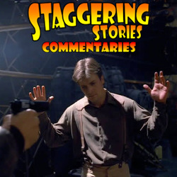 Staggering Stories Commentary: Firefly - Out of Gas