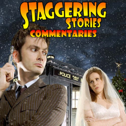 Staggering Stories Commentary: Doctor Who - The Runaway Bride