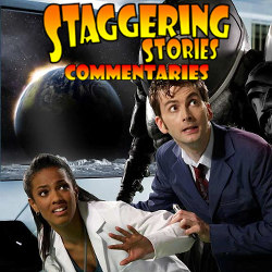 Staggering Stories Commentary: Doctor Who - Smith and Jones